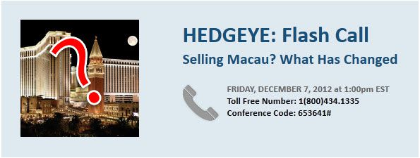 HEDGEYE GLL FLASH CALL: SELLING MACAU? - gg
