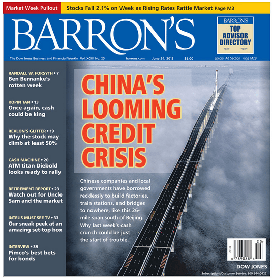 IS OUR BEARISH THESIS ON THE CHINESE FINANCIAL SYSTEM PRICED IN YET? - Barron s China Credit Crisis JUN  13