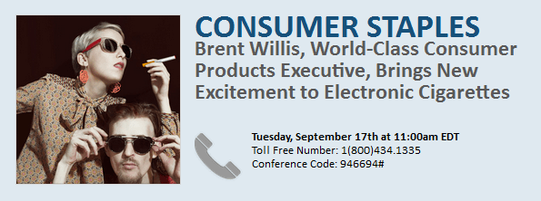 EXPERT CALL TOMORROW: Brent Willis Discusses New Excitement in Electronic Cigarettes - victoryDIALIN 09.17.13