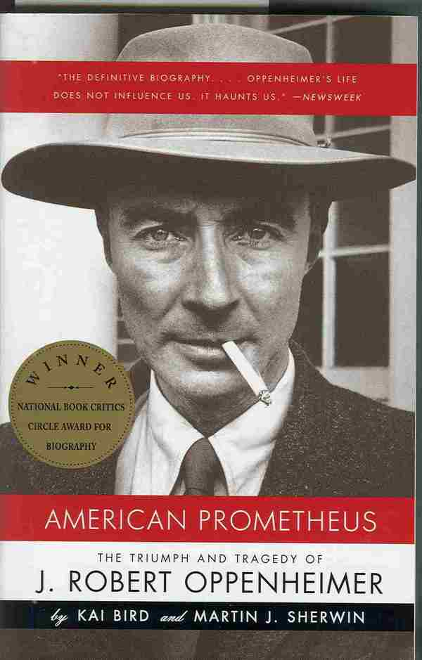 BOOK REVIEW: AMERICAN PROMETHEUS - oppy