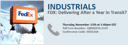 INVITE - FDX: Delivering After a Year in Transit? (Call Tomorrow @ 1PM EST) - FedExDIALIN 11 14 13