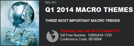 Dial-In and Materials: 1Q 2014 Macro Themes Call - 1Q14Themes dial