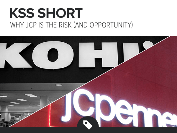 KSS Short - Why JCP is the Risk (And Opportunity) - KSS JCP Call
