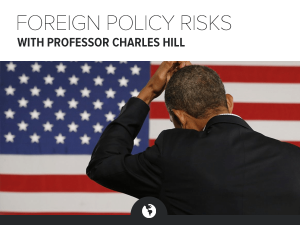 Foreign Policy Risks & Market Impacts: Call with Professor Charles Hill - HE MAC fprisks charleshill