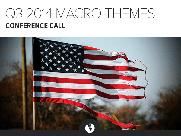Dial-In and Materials: 3Q 2014 Macro Themes Call - HE MT 3Q14