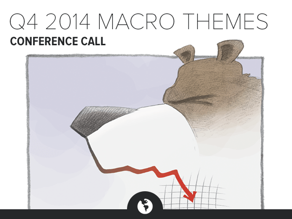 Q4 2014 Macro Themes Conference Call: Slowing Growth Ahead - HE MT 4Q14
