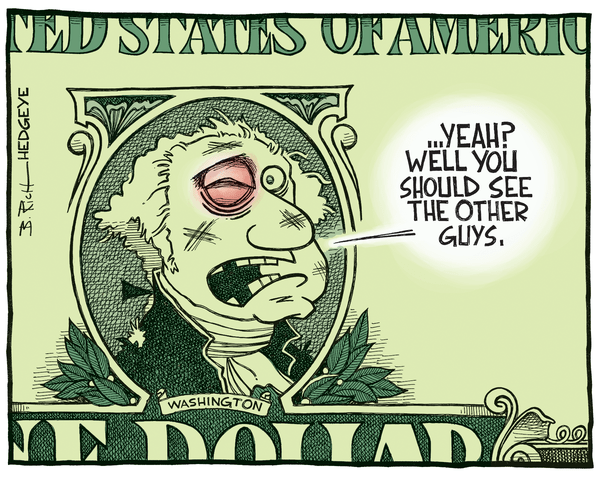 Cartoon of the Day: A Global Currency Gong Show - Dollar cartoon 11.25.2014