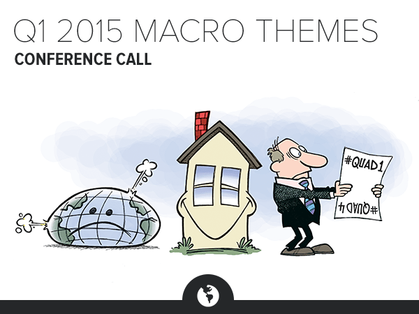 Invite | Q1 2015 Macro Themes Conference Call - HE MT 1Q15