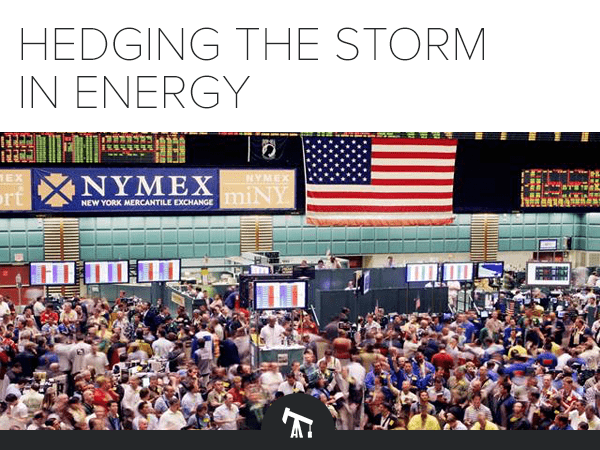Hedging the Storm in Energy - E Marketing Image