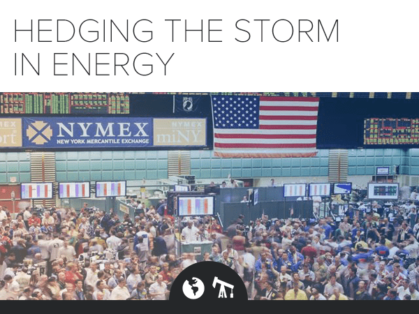 Call Today: Hedging The Storm in Energy - Marketing ImageVF