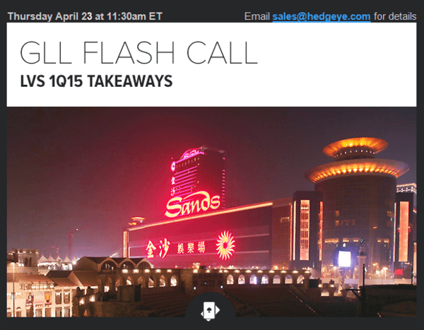 LVS: FLASH CALL TODAY AT 11:30AM ET REGARDING 1Q 2015 TAKEAWAYS - 1