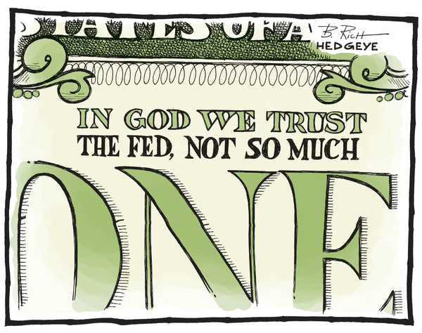Our 9 Favorite #Fed Cartoons From (The Man, The Myth, The Legend) Hedgeye Cartoonist Bob Rich - dollar cartoon 07.02.2014