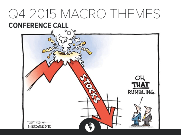 Call Invite | Q4 2015 Macro Themes Conference Call (10/8/15 at 1:00PM ET) - HE MT 4Q15 cartoon