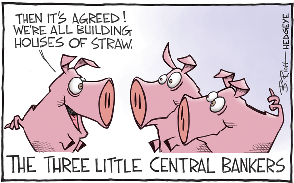 Cartoon of the Day: The Three Little Pigs - central bank cartoon 02.17.2016