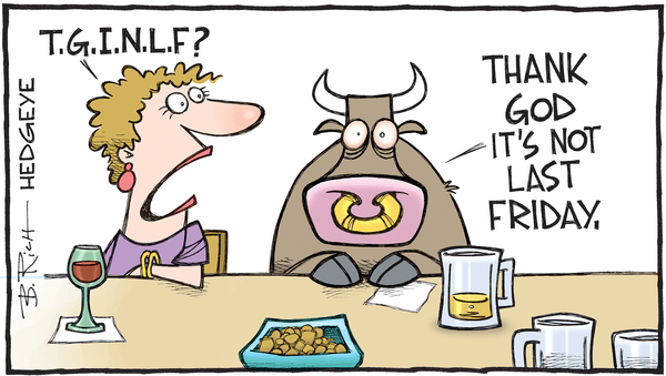 Cartoon of the Day: A Not So Happy Hour For Bulls - Not last Friday cartoon 06.27.2016
