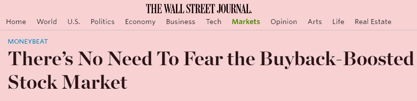 Afraid Of All-Time Highs? WSJ Says Never Fear, Buybacks Are Here! - wsj never fear