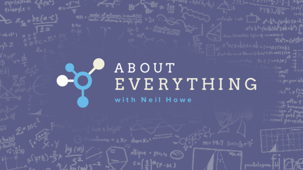 "The Definitive ""About Everything"" Compendium With Renowned Demographer Neil Howe - AE thumbnail"