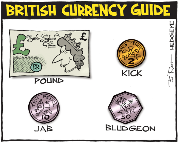 Cartoon of the Day: Devalued - British currency cartoon 08.15.2016