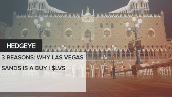 3 Reasons: Why Las Vegas Sands Is A Buy | $LVS - HE GLL Macau Vegas