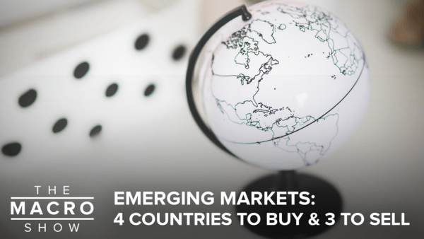 Emerging Markets: 4 Countries To Buy & 3 To Sell  - HETV macroshow thumb 9.19.2016