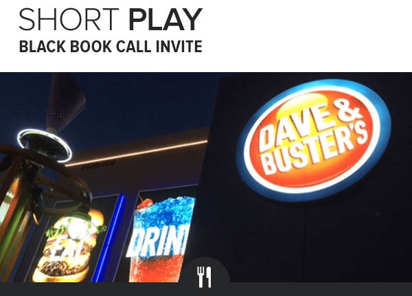Sell Dave & Busters (25-30% Downside) - dave and busters
