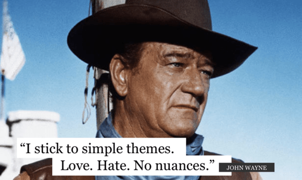 Early Look: Simple Themes  - john wayne