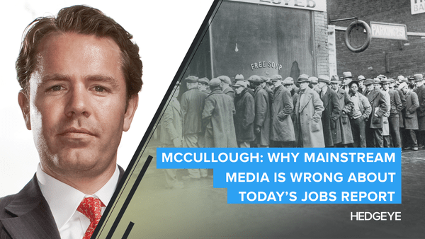 McCullough: Why Mainstream Media Is Wrong About Today's Jobs Report - TMS 10 7 Why Mainstream Media