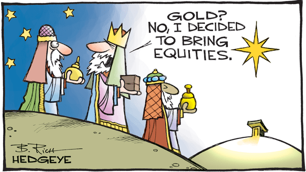 Cartoon of the Day: Merry Christmas! - Gold  no equities cartoon 12.23.2016