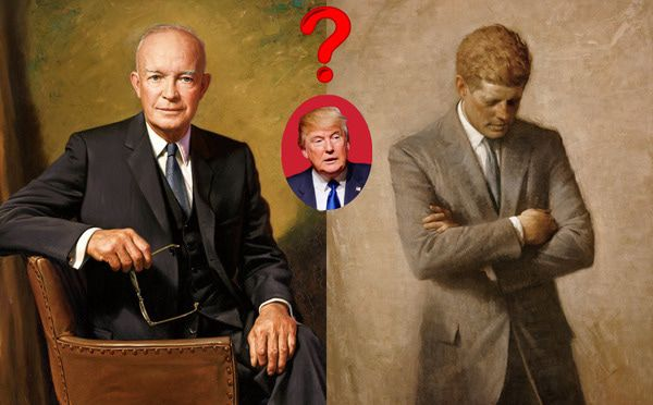 Will Trump Be More JFK or Eisenhower On Foreign Policy? - trump eis or jfk