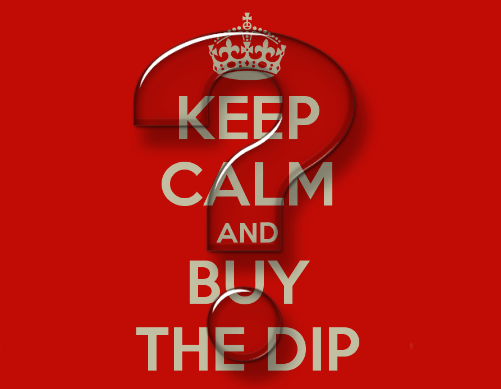Keep Calm and Buy the Dip? - keep calm buy the dip2