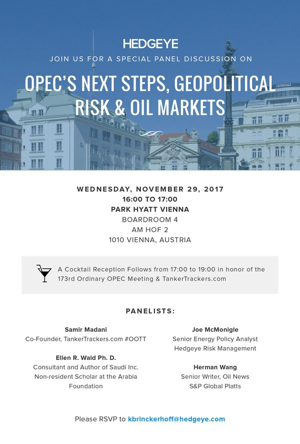 EVENT: Hedgeye at OPEC – Join us for Panel & Reception in Vienna on OPEC's Next Steps - he energy policy vienna panel NOV2017