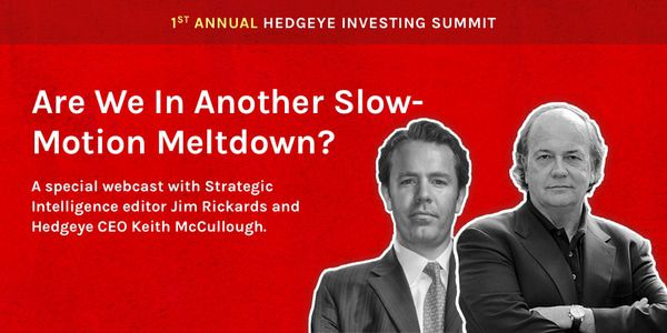 ICYMI: Jim Rickards on 'Another Slow-Motion Meltdown?' - HIS2018   Post   Jim Rickards