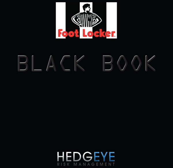 Foot Locker (FL): Black Book & Conf. Call Wednesday - FL Cover