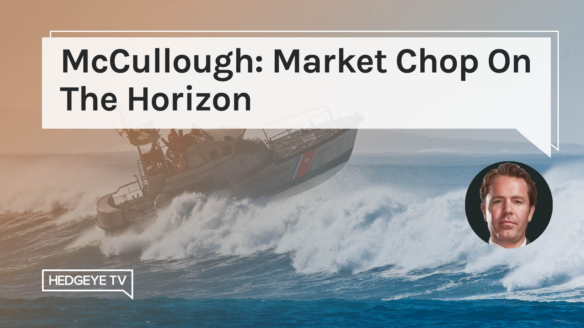 McCullough: Market Chop On The Horizon