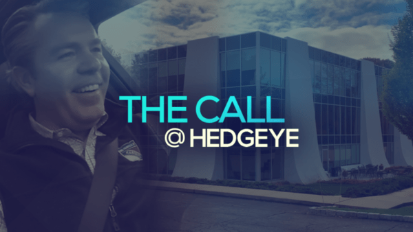 A Sneak Peek → The Call @ Hedgeye (11/22/19) - thecall3