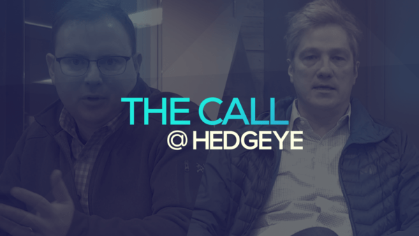 A Sneak Peek → The Call @ Hedgeye (2/10/20) - thecall46