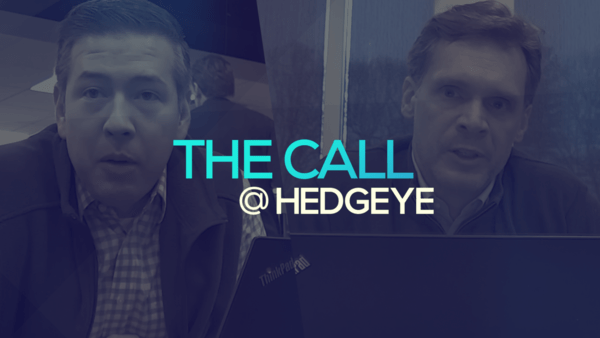 A Sneak Peek → The Call @ Hedgeye (2/11/20) - thecall47