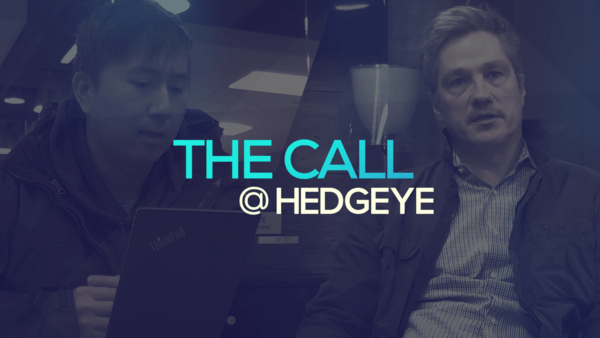 A Sneak Peek → The Call @ Hedgeye (2/26/20) - thecall57