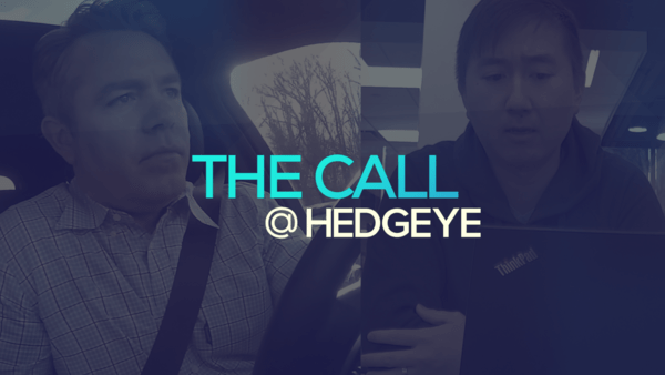 A Sneak Peek → The Call @ Hedgeye (2/28/20) - thecall58